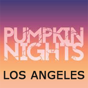 Pumpkin Nights - Los Angeles