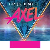 Cirque du Soleil: AXEL (San Jose)