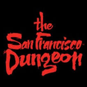 The San Francisco Dungeon