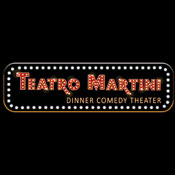 Teatro Martini Dinner Comedy E-Tickets